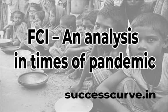 FCI – An analysis in times of pandemic