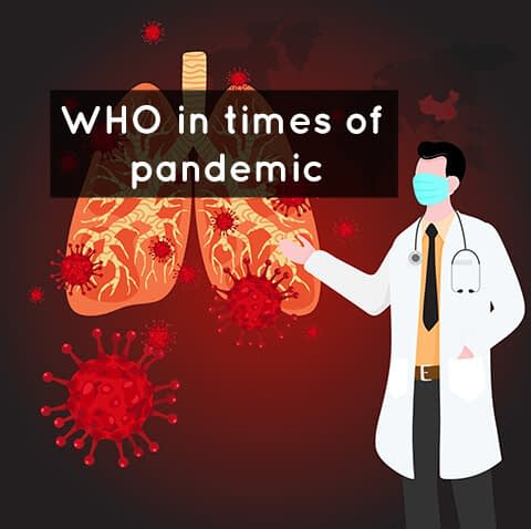 WHO in times of pandemic
